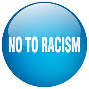 no to racism blue round gel isolated push button - stock illustration