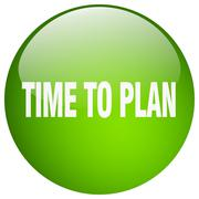 time to plan green round gel isolated push button - stock illustration