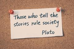 Those who tell the stories rule society - Quote by Plato Stock Photos