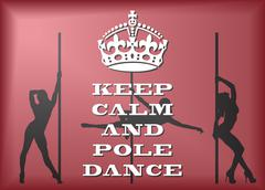 Stock Illustration of Keep Calm And Pole Dance