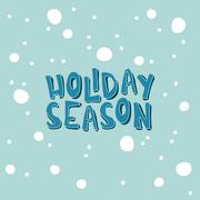 Stock Illustration of Xmas card with an inscription. Holiday Season on a light blue background with