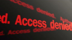 Authorization failed. Access denied. Red text running. Entry into account banned - stock footage