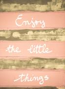 Concept image of ENJOY THE LITTLE THINGS motivational quote hand written on v Stock Photos