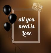 Stock Illustration of phrase all you need is love. Vector illustration. Text in a frame