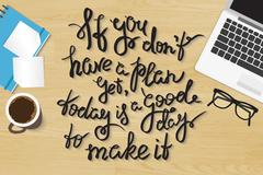 If you do not have plan yet today is a good day to make it Stock Illustration