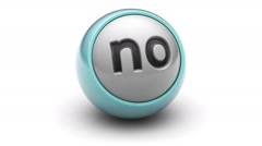 """no"" on a ball. Looping. Stock Footage"