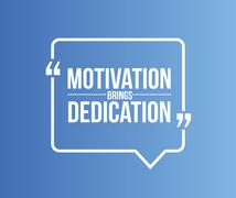 motivation brings dedication quote - stock illustration
