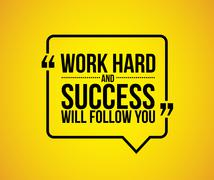 Work hard and success will follow you quote Stock Illustration