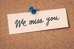we miss you - stock photo