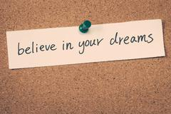 believe in your dreams - stock photo