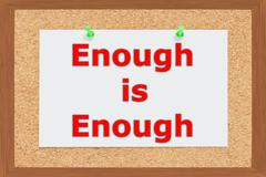 Stock Illustration of Enough is Enough concept