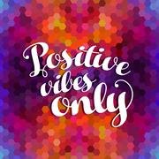 Stock Illustration of Positive inspiration quote colorful background