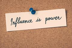 influence is power - stock photo