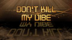 Gold quote - Don't kill my vibe Stock Illustration