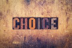 Choice Concept Wooden Letterpress Type - stock photo