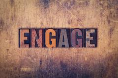Engage Concept Wooden Letterpress Type - stock photo