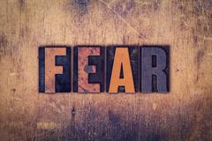 Stock Photo of Fear Concept Wooden Letterpress Type