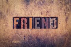 Friend Concept Wooden Letterpress Type Stock Photos