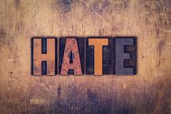 Hate Concept Wooden Letterpress Type - stock photo