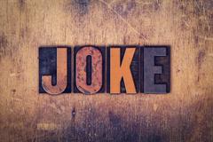 Joke Concept Wooden Letterpress Type - stock photo