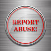 Stock Illustration of Report abuse icon. Internet button on metallic background..