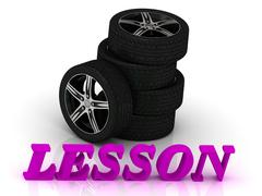 LESSON- bright letters and rims mashine black wheels on a white background Stock Illustration