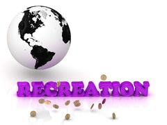 RECREATION- bright color letters, black and white Earth on a white background - stock illustration