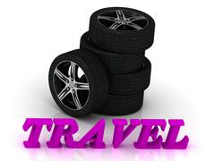 TRAVEL- bright letters and rims mashine black wheels on a white background - stock illustration