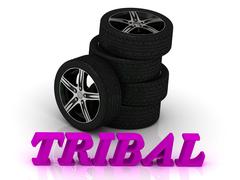 TRIBAL- bright letters and rims mashine black wheels on a white background - stock illustration