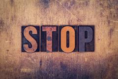 Stop Concept Wooden Letterpress Type Stock Photos