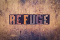 Refuge Concept Wooden Letterpress Type - stock photo