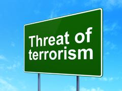 Stock Illustration of Politics concept: Threat Of Terrorism on road sign background