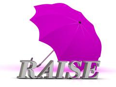 RAISE- inscription of silver letters and umbrella on white background.. Stock Illustration