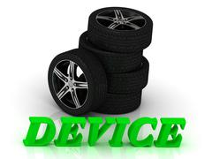 DEVICE- bright letters and rims mashine black wheels on a white background - stock illustration