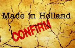 Made in Holland confirm Stock Photos