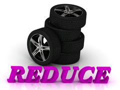 REDUCE- bright letters and rims mashine black wheels on a white background Stock Illustration