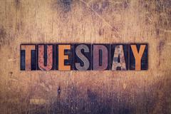 Tuesday Concept Wooden Letterpress Type - stock photo