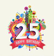 Happy birthday 25 year greeting card poster color Stock Illustration