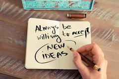 Written text ALWAYS BE WILLING TO ACCEPT NEW IDEAS Stock Photos