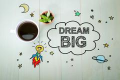 Dream Big concept with a cup of coffee - stock illustration