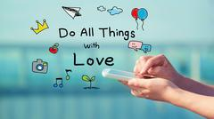Do All Things with Love concept with smartphone Stock Illustration