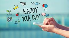 Enjoy Your Day concept with smartphone - stock illustration