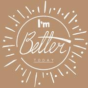 I'm better today. Hand drawn lettering card Stock Illustration