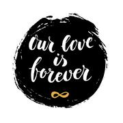 Modern calligrahpy Valentines Day love quote with round ink spot on the - stock illustration