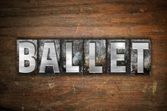Ballet Concept Metal Letterpress Type - stock illustration