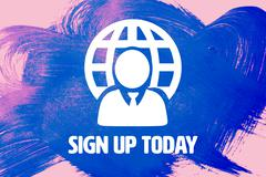 Composite image of sign up today - stock illustration