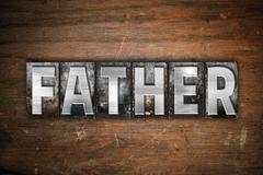 Father Concept Metal Letterpress Type - stock illustration