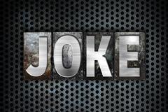 Joke Concept Metal Letterpress Type - stock illustration
