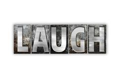 Laugh Concept Isolated Metal Letterpress Type Stock Illustration