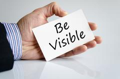 Be visible text concept - stock photo
